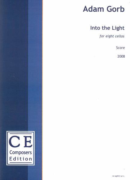 Into The Light : For Eight Cellos (2008).