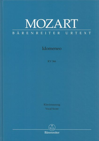 Idomeneo : Dramma Per Musica, K. 366 / Piano reduction by Hans-Georg Kluge.
