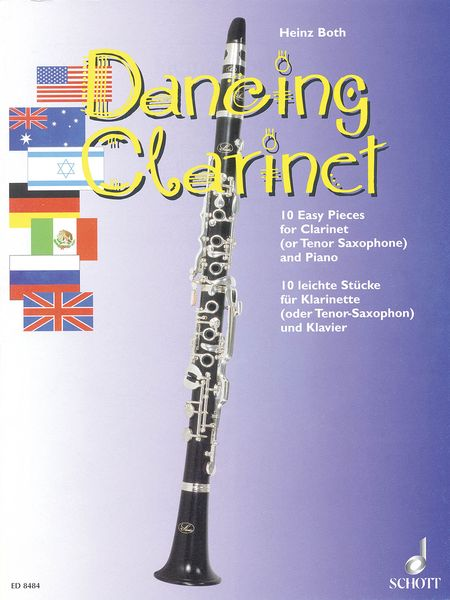 Dancing Clarinet, 10 Easy Pieces : For Clarinet (Or Tenor Sax) In Bb & Piano.