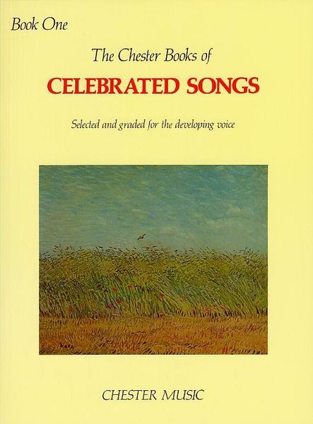 Chester Book of Celebrated Songs - Book 1 : For High Or Medium Voice and Piano / Ed. Shirley Leah.