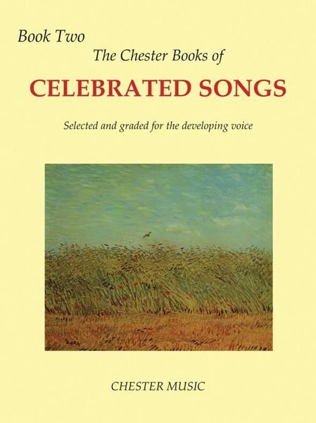 Chester Book of Celebrated Songs - Book 2 : For High Voice and Piano / Ed. Shirley Leah.