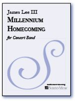 Millennium Homecoming : For Concert Band.