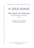 Heart of A Woman : For Tenor, Baritone and Piano (2018) [Download].