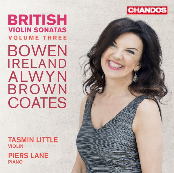 British Violin Sonatas, Vol. 3 / Tasmin Little, Violin.