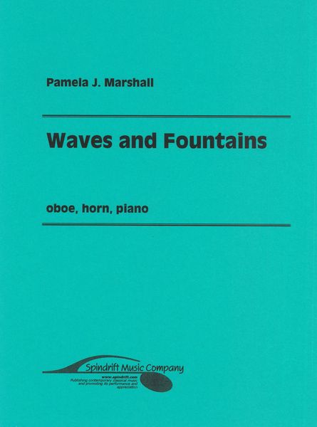 Waves and Fountains : For Oboe, Horn and Piano (1997).