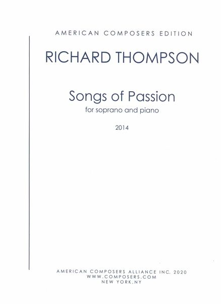 Songs of Passion : For Soprano and Piano (2014).
