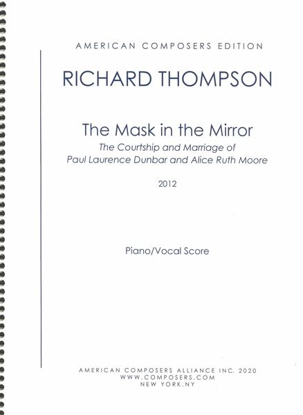 Mask In The Mirror : The Courtship and Marriage of Paul Laurence Dunbar and Alice Ruth Moore (2012).
