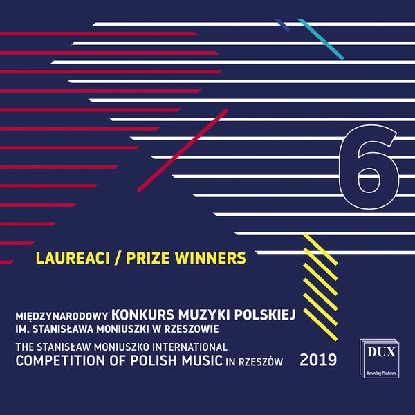 Stanislaw Moniuszko International Competition of Polish Music In Rzeszow 2019, Vol. 6.