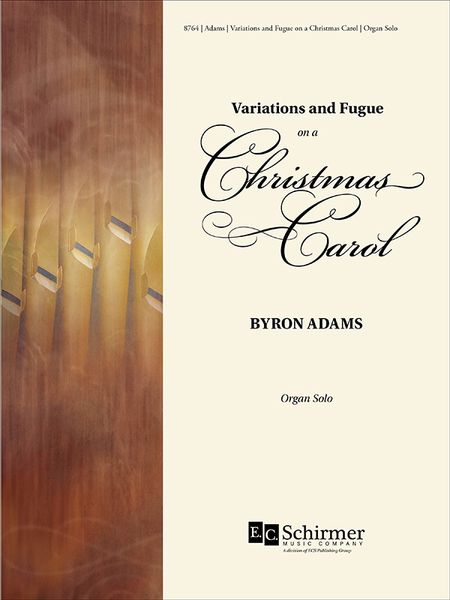 Variations and Fugue On A Christmas Carol : For Organ Solo [Download].