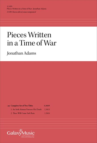 Pieces Written In A Time of War : For SATB Chorus (Divisi) Unaccompanied [Download].