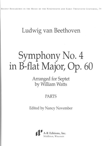 Symphony No. 4 In B Flat Major, Op. 60 : For Septet / arranged by William Watts.