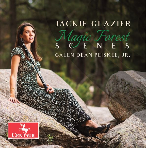 Magic Forest Scenes / Jackie Glazier, Clarinet.
