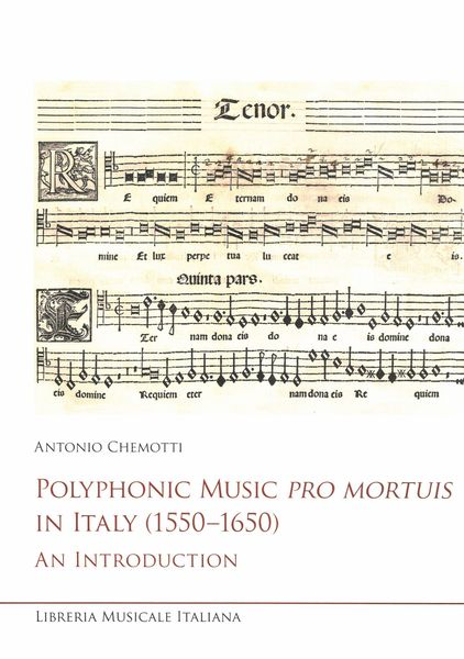 Polyphonic Music Pro Mortuis In Italy (1550-1650) : An Introduction.