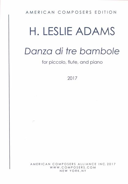 Danza Di Tre Bambole : For Picolo, Flute and Piano (2017).