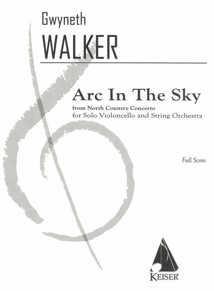 Arc In The Sky, From North Country Concerto : For Solo Violoncello and String Orchestra.