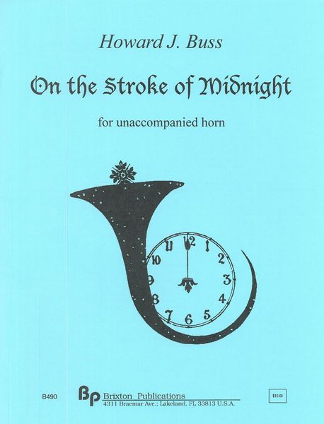 On The Stroke of Midnight : For Unaccompanied Horn.