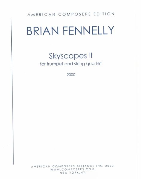 Skyscapes II : For Trumpet and String Quartet (2000).