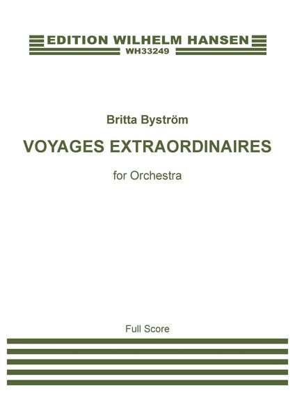 Voyages Extraordinaires : For Orchestra (2019).