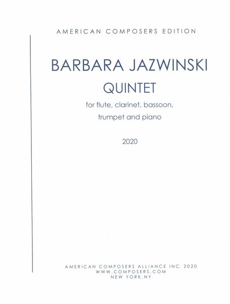 Quintet : For Flute, Clarinet, Bassoon, Trumpet and Piano (2020).