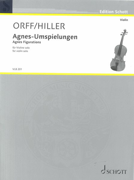 Agnes-Umspielungen = Agnes Figurations : For Violin Solo (2014).