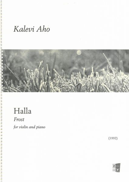 Halla = Frost : For Violin and Piano (1992).