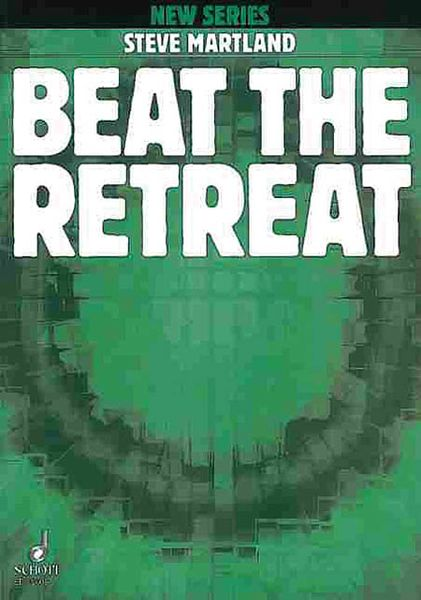 Beat The Retreat : For Eleven Players (1995).