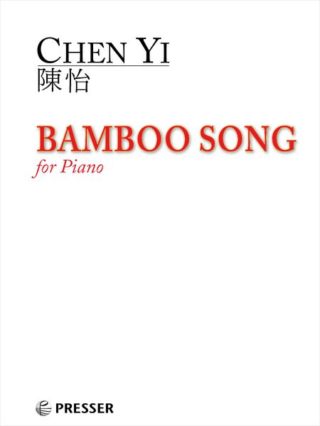Bamboo Song : For Piano (2019).