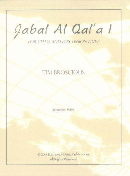 Jabal Al Qal'a I : For Cello and Percussion Duet.