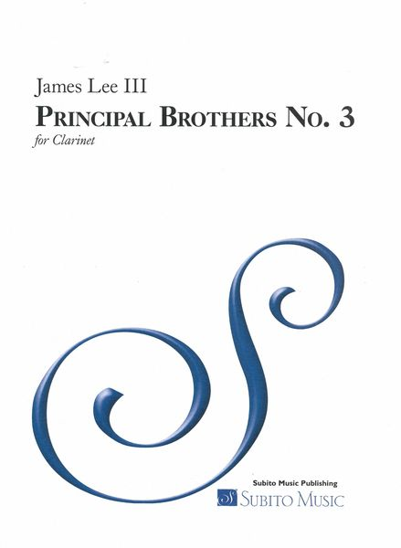 Principal Brothers No. 3 : For Clarinet.