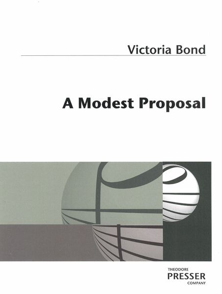 Modest Proposal : For Voice and Piano.