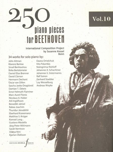 250 Piano Pieces For Beethoven, Vol. 10 : 34 Works For Piano Solo / Susanne Kessel, Project Director