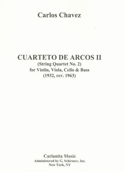 Cuarteto De Arcos II (String Quartet No. 2) (1932, Rev. 1963).