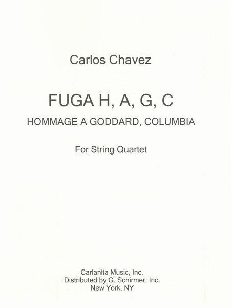 Fuga H, A, G, C - Hommage A Goddard, Columbia : For String Quartet.