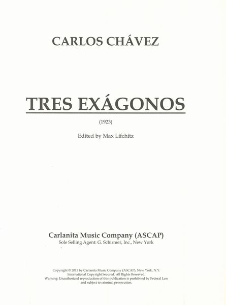 Tres Exágones : For Soprano Or Tenor, Flute, Oboe, Viola and Bassoon (1923) / Ed. Max Lifchitz.