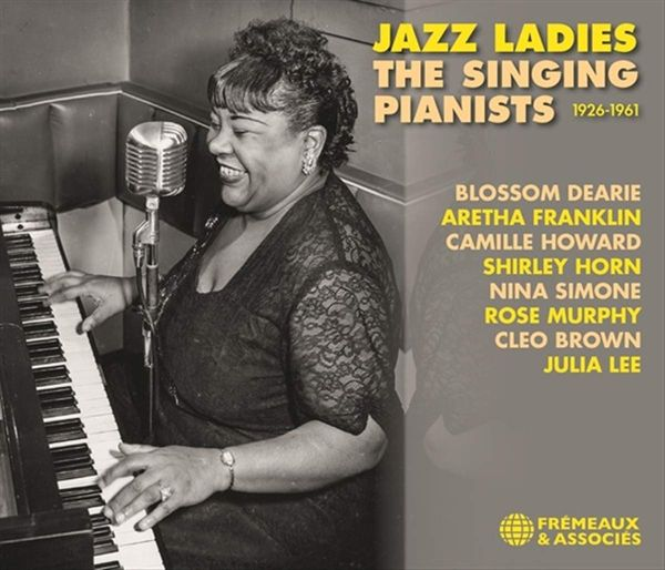 Jazz Ladies : The Singing Pianists, 1926-1961.