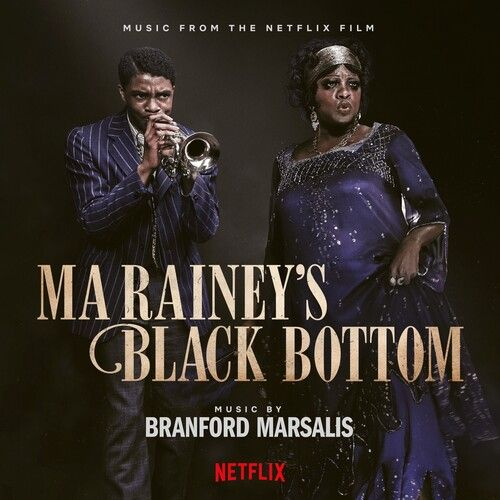Ma Rainey's Black Bottom : Music From The Netflix Film.