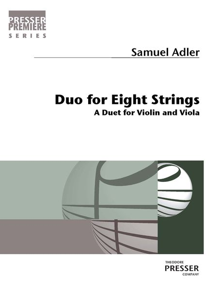 Duo For Eight Strings : A Duet For Violin and Viola.