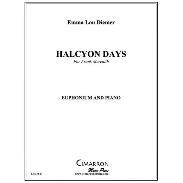 Halcyon Days : For Euphonium and Piano (2020).