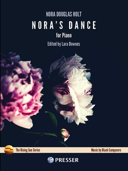 Nora's Dance, Op. 25 No. 1 : For Piano / edited by Lora Downes.