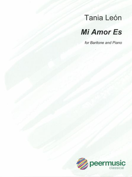 Mi Amor Es : For Baritone and Piano (2015).