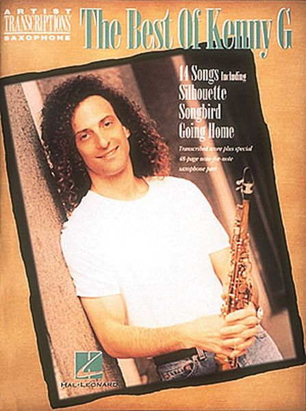 Best Of Kenny G : For All Saxophones.