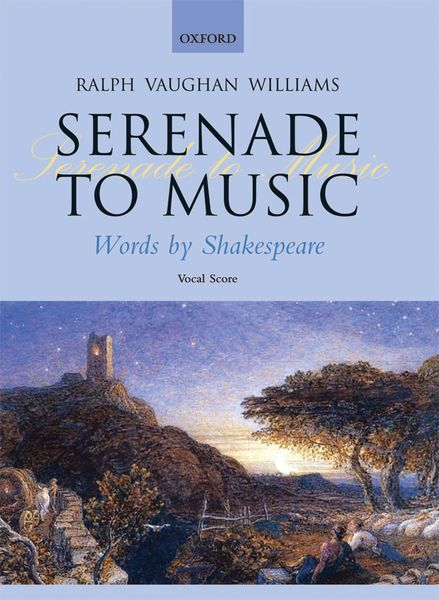 Serenade To Music / Words by William Shakespeare.