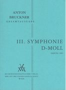 Symphony No. 3 In D Minor : 3. Fassung 1889 / Edited By Leopold Nowak.