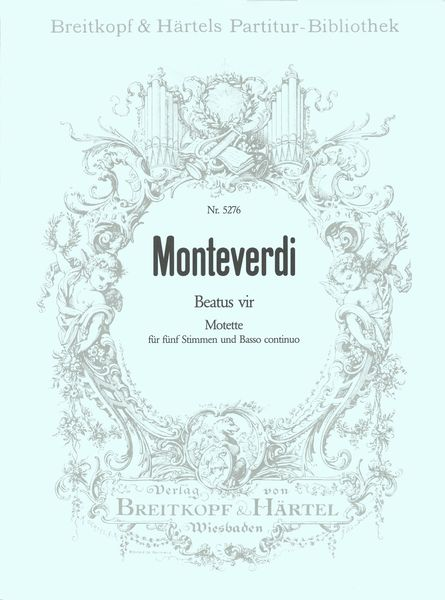 Beatus Vir : Motet For Five Voices And Basso Continuo / Edited By Rudolf Ewerhart.