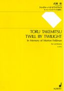 Twill by Twilight - In Memory of Morton Feldman : For Orchestra.