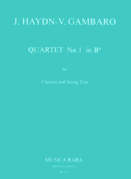 Quartet No. 1 In B Flat Major : For Clarinet and String Trio.