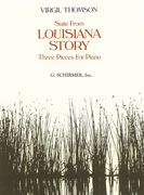 Louisiana Story : Suite For Orchestra.